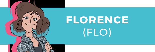 Florence (Flo)